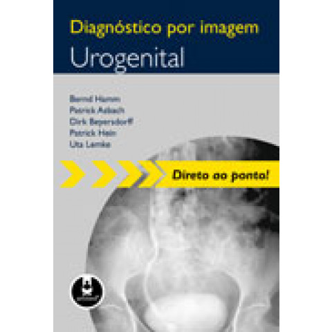 Diagnóstico por Imagem: Urogenital, Edição 2009