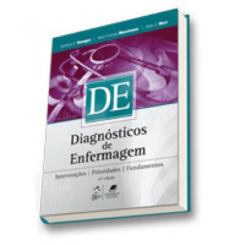 Diagnósticos de Enfermagem: Intervenções, Prioridades, Fundamentos, 14ª Edição