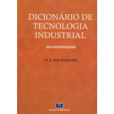 DICIONARIO DE TECNOLOGIA INDUSTRIAL - INGLES/PORTUGUES