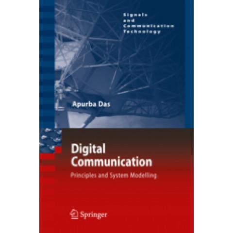 Digital Communication: Principles and System Modelling