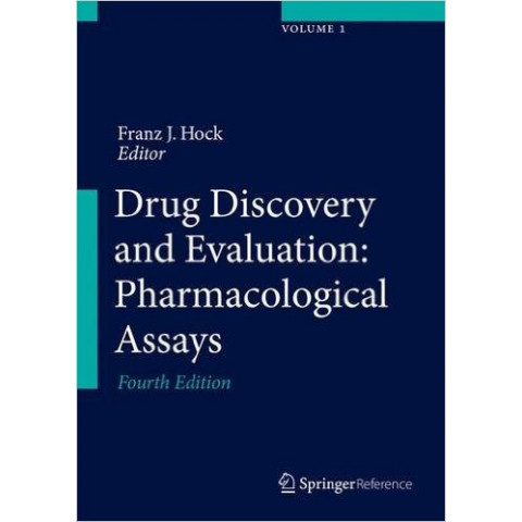Drug Discovery and Evaluation: Pharmacological Assays, 4th Edition 2016