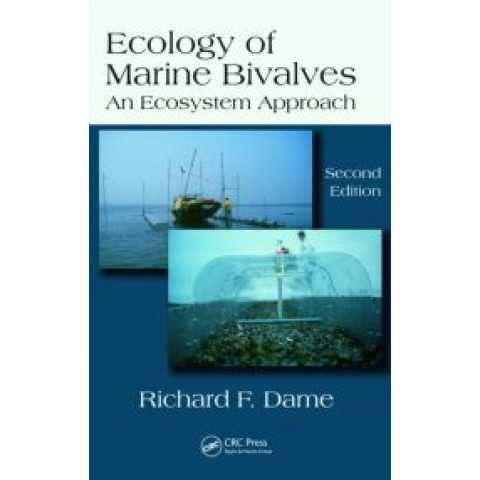 Ecology of Marine Bivalves: An Ecosystem Approach, 2nd Edition 2011