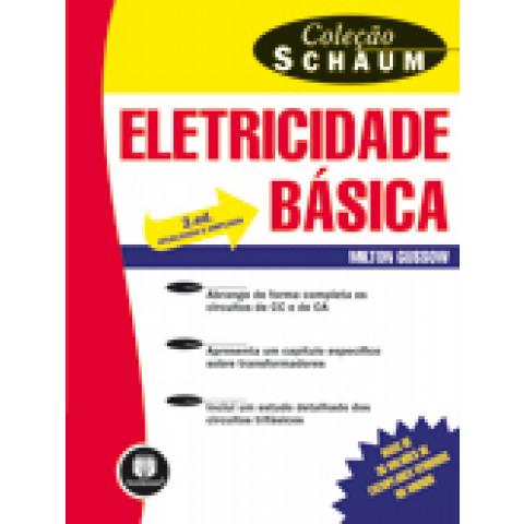 Eletricidade Básica - 2.ed. - Coleção Schaum