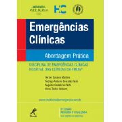 Emergências Clínicas: Abordagem Prática – 8ª edição revisada e atualizada
