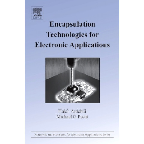 Encapsulation Technologies for Electronic Applications