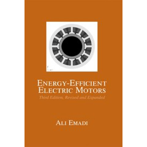Energy-Efficient Electric Motors, 3rd Edition 2004, Revised and Expanded