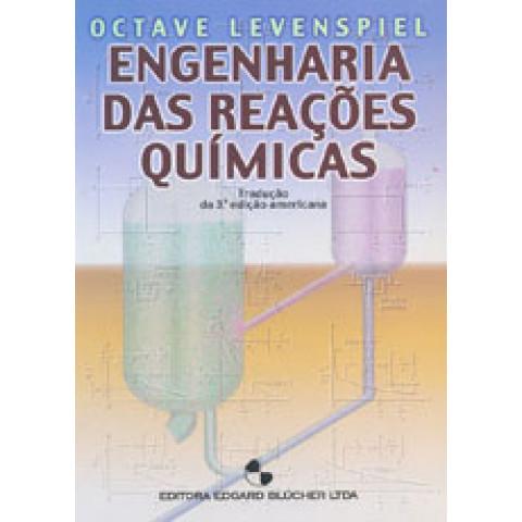 Engenharia das Reações Químicas - Tradução da 3ª Edição
