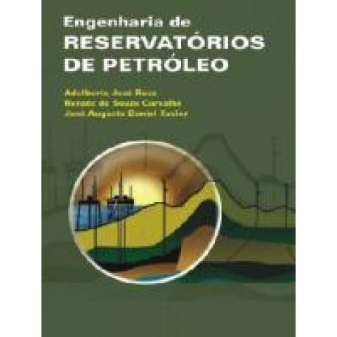 ENGENHARIA DE RESERVATÓRIOS DE PETRÓLEO