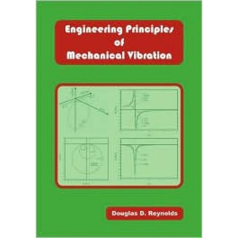 Engineering Principles of Mechanical Vibration
