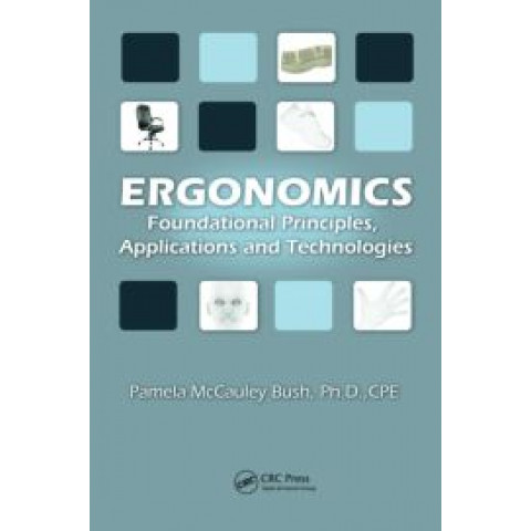 Ergonomics: Foundational Principles, Applications, and Technologies