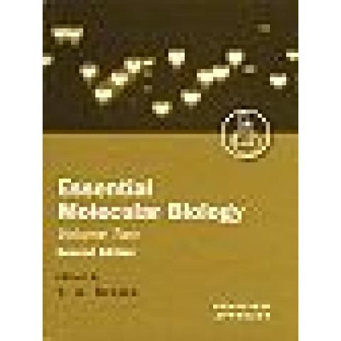 Essential Molecular Biology: A Practical Approach, Volume II , 2nd Edition