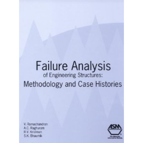 Failure Analysis of Engineering Structures: Methodology and Case Histories
