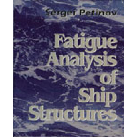 Fatigue Analysis of Ship Structures