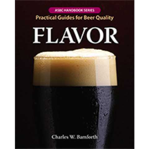 FLAVOR: Practical Guides for Beer Quality​​, Edition 2014