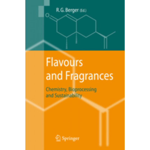 Flavours and Fragrances: Chemistry, Bioprocessing and Sustainability