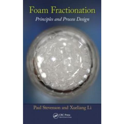 Foam Fractionation: Principles and Process Design