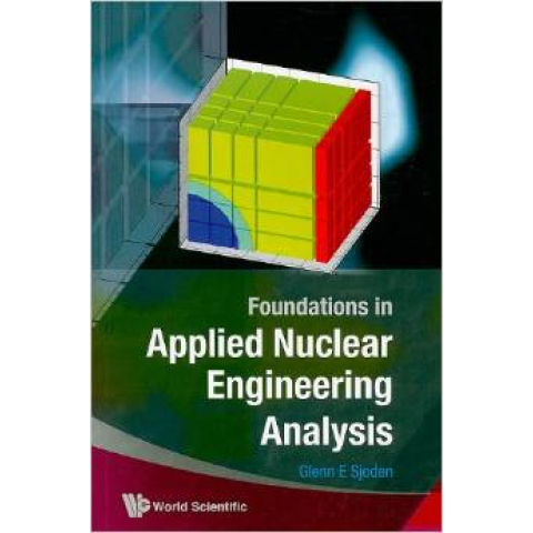 Foundations in Applied Nuclear Engineering Analysis, 2nd Edition