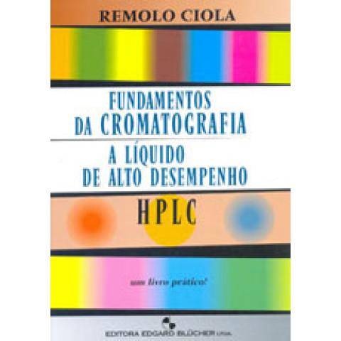 Fundamentos da Cromatografia a Líquido de Alto Desempenho - HPLC