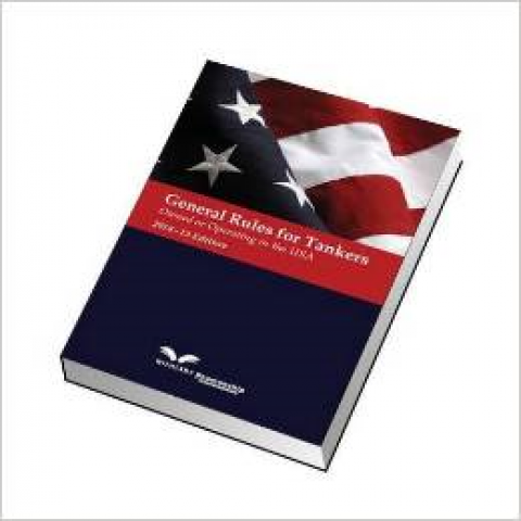 General Rules for Tankers Owned or Operating in the US 2014/2015 Edition
