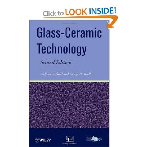 Glass Ceramic Technology, 2nd Edition 2010