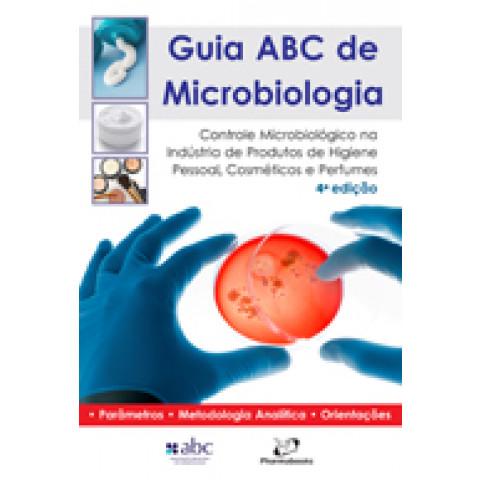 Guia ABC de Microbiologia: Cosmeticos, Perfumes, Higiene Pessoal, 5ª Edição