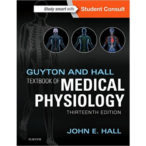 Guyton and Hall Textbook of Medical Physiology, 13th Edition 2015