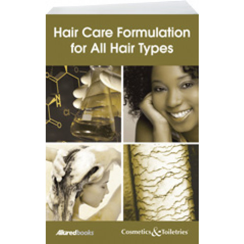 Hair Care Formulation for All Hair Types, Edition 2011