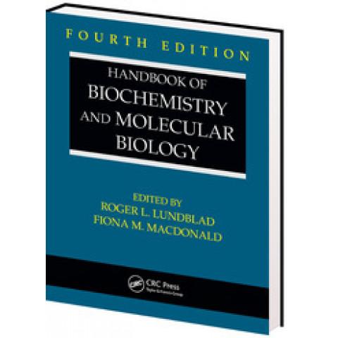 Handbook of Biochemistry and Molecular Biology, 4th Edition 2010