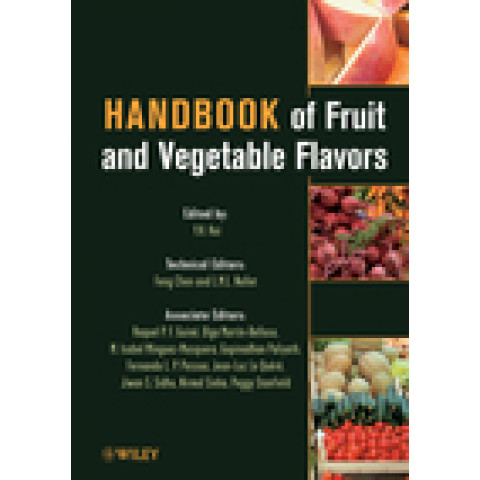 Handbook of Fruit and Vegetable Flavors, Edition 2010