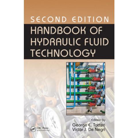 Handbook of Hydraulic Fluid Technology, 2nd Edition 2011
