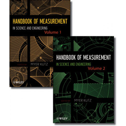 Handbook of Measurement in Science and Engineering, Two Volume Set., Edition 2013
