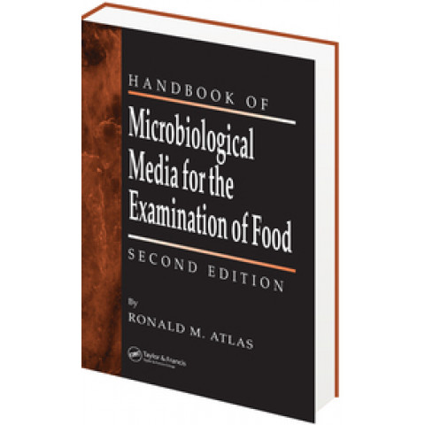 Handbook of Microbiological Media for the Examination of Food (The), 2nd Edition