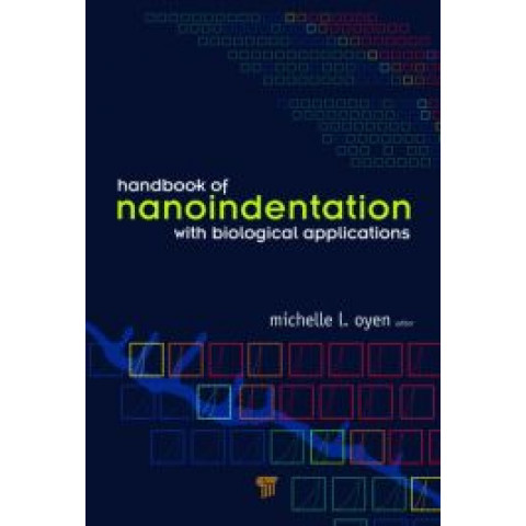 Handbook of Nanoindentation: With Biological Applications