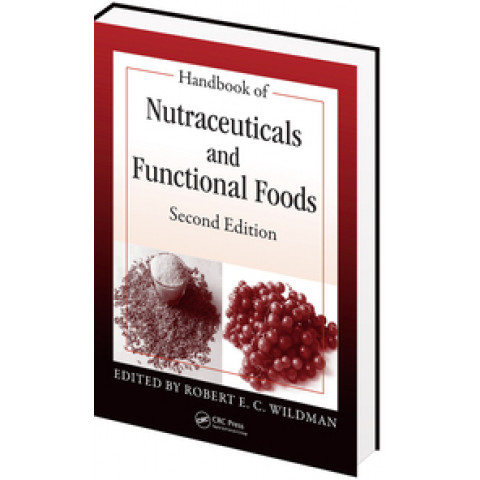 Handbook of Nutraceuticals and Functional Foods, 2nd Edition