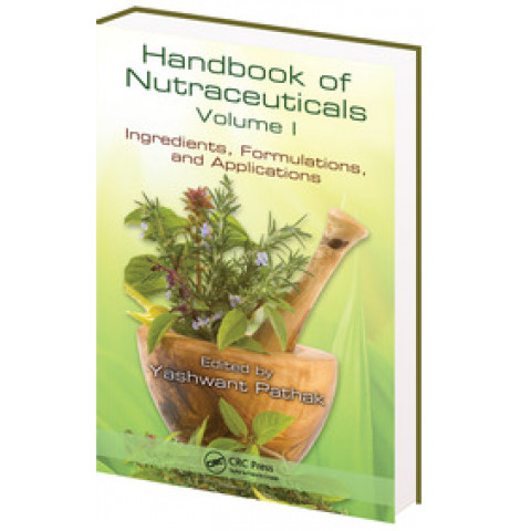Handbook of Nutraceuticals: Volume I Ingredients, Formulations, and Applications