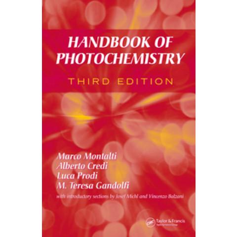 Handbook of Photochemistry, 3rd Edition 2006