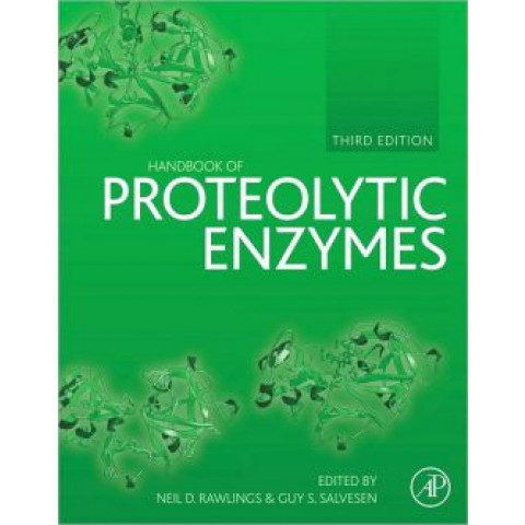 Handbook of Proteolytic Enzymes, 3rd Edition 2013