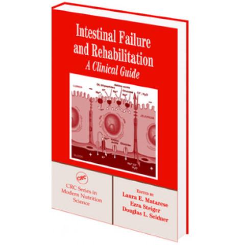 Intestinal Failure and Rehabilitation: A Clinical Guide