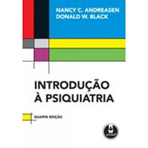 Introdução à Psiquiatria, 4ª Edição 2009