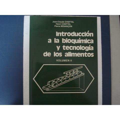 Introduccion a la Bioquimica y Tecnologia de los Alimentos, Volume 2
