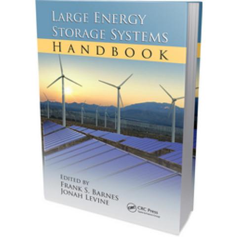 Large Energy Storage Systems Handbook, Edition 2011