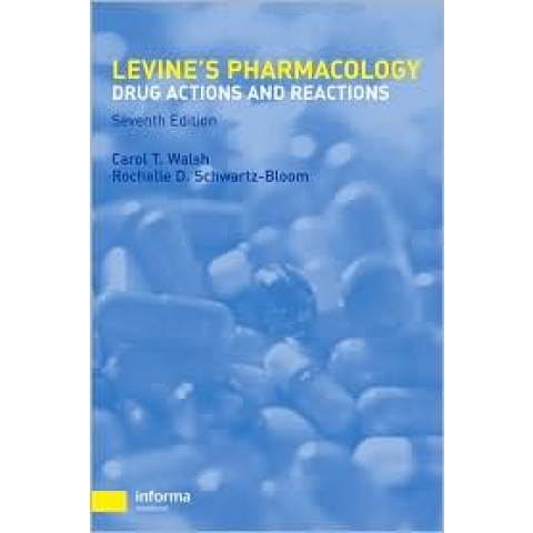 Levine's Pharmacology: Drug Actions and Reactions, 7th Edition