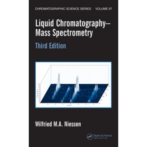 Liquid Chromatography-Mass Spectrometry, Third Edition