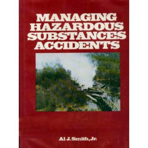 Managing Hazardous Substances Accidents