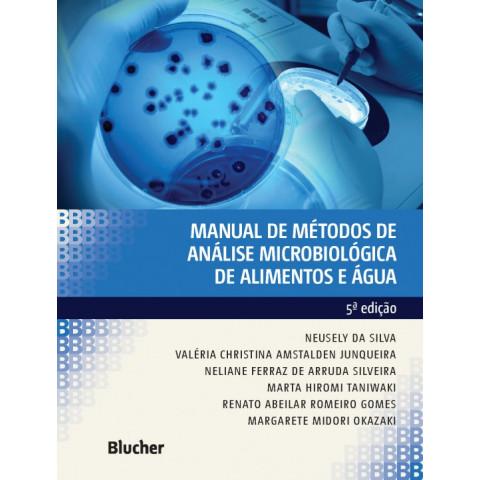 Manual de Métodos de Análise Microbiológica de Alimentos e Água, 5ª edição 2017