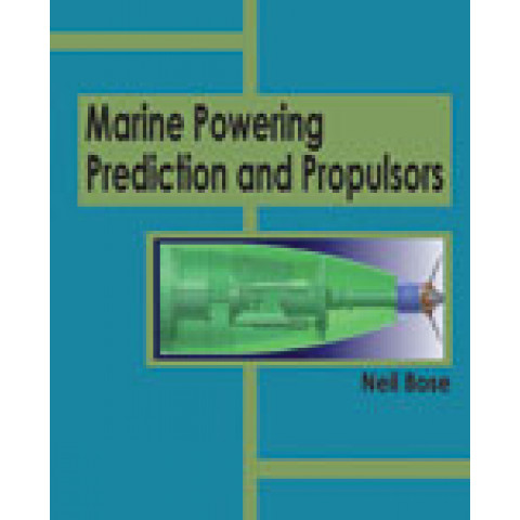 Marine Powering Prediction and Propulsors