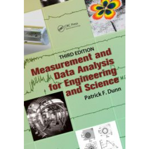 Measurement and Data Analysis for Engineering and Science, 3rd Edition 2014