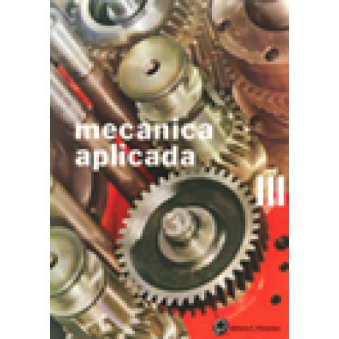 Mecânica Aplicada as Máquinas Vol.3