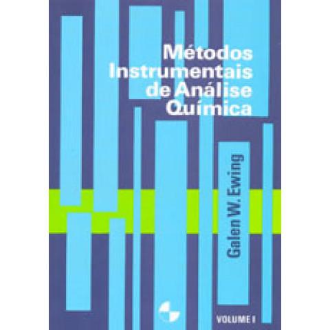 Métodos Instrumentais de Análise Química - Vol. 1