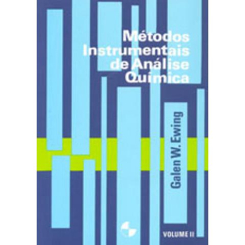 Métodos Instrumentais de Análise Química - Vol. 2